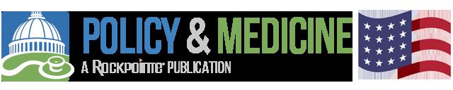 Policy & Medicine
